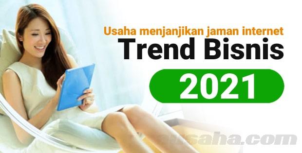 Beberapa Peluang Usaha Menjanjikan di 2021